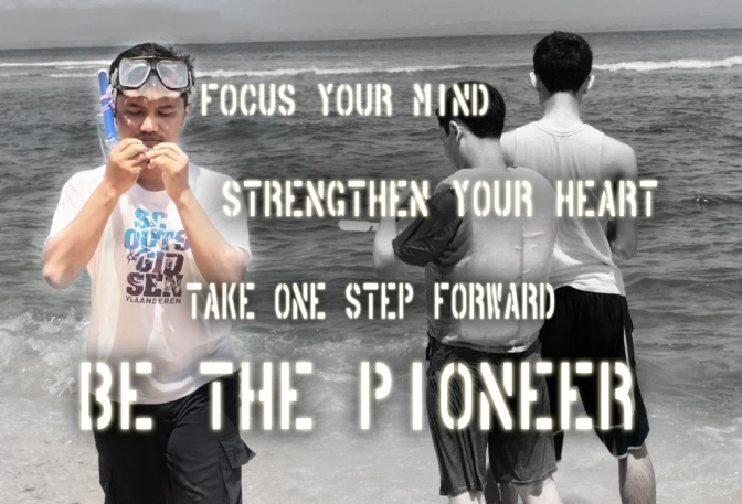 be the pioneer